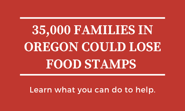 35,000 Families in Oregon Could Lose Food Stamps