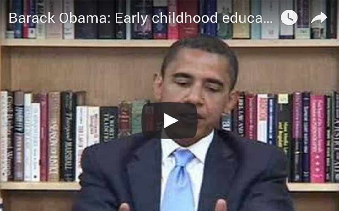 Barack Obama: Early Childhood Education