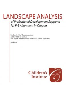 Landscape Analysis of Professional Development Supports for P-3 Alignment in Oregon
