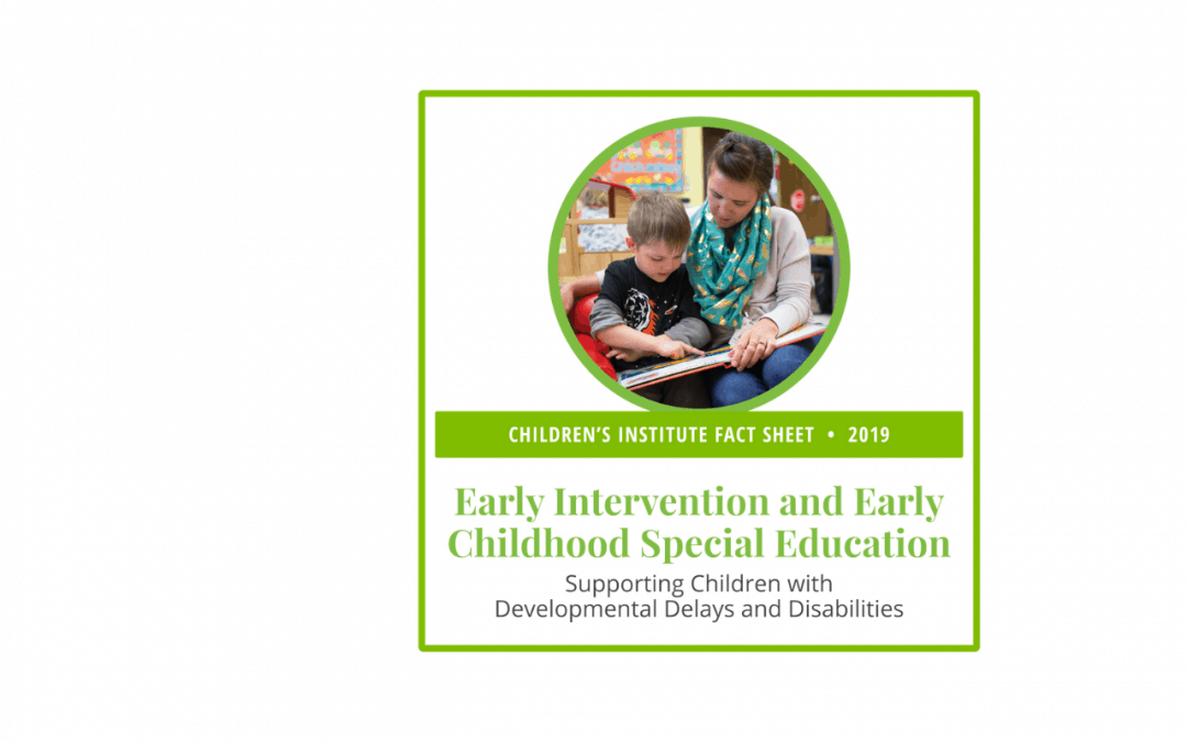 Early Intervention and Early Childhood Special Education: 2019 Fact Sheet