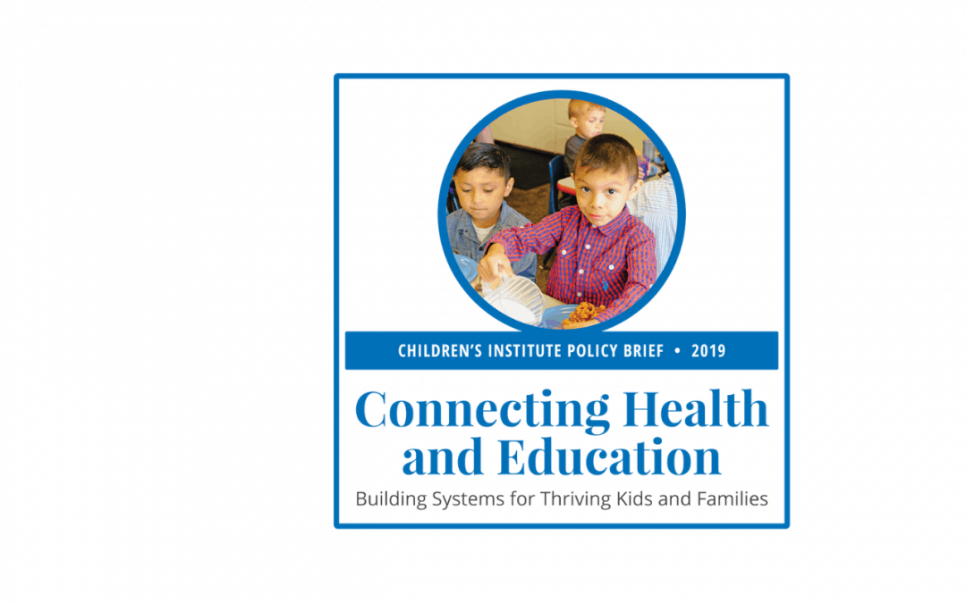 Connecting Health and Education: 2019 Policy Brief