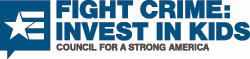 Fight Crime: Invest in Kids