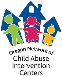 Oregon Network of Child Abuse Intervention Centers