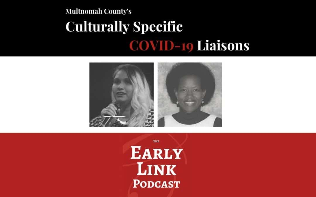 Podcast: How Culturally Specific COVID-19 Liaisons Are Reaching Communities