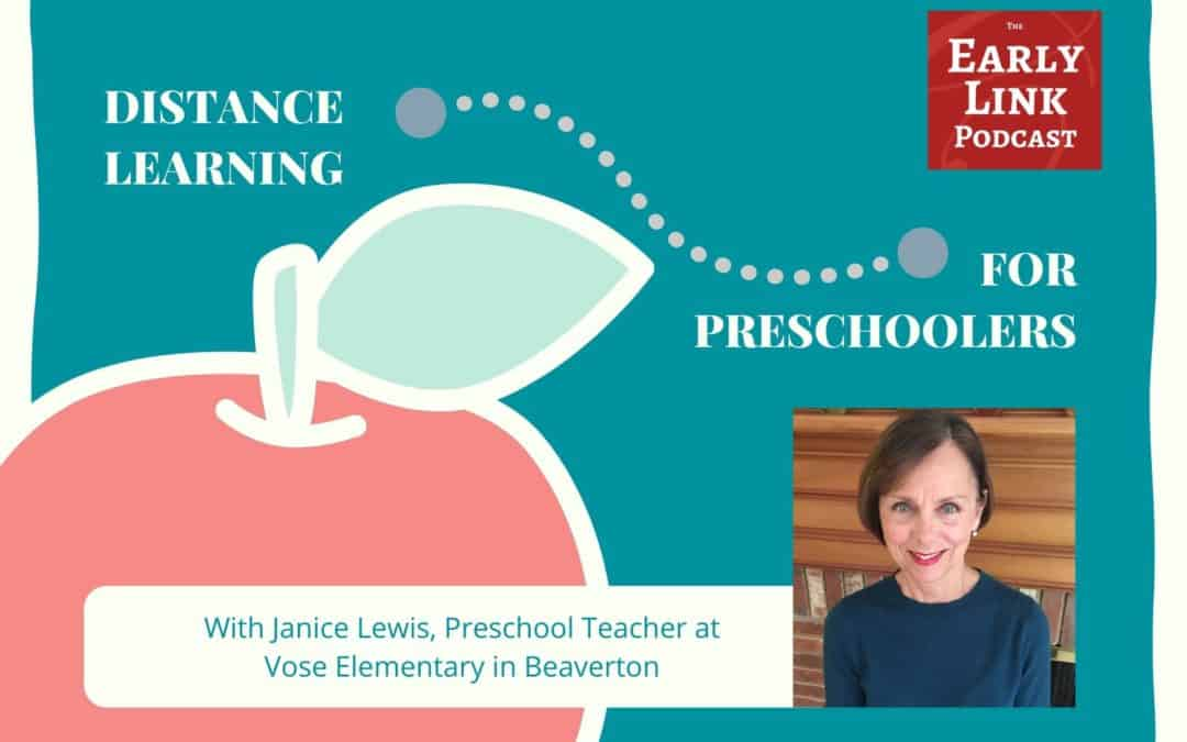 Podcast: Janice Lewis on Distance Learning for Preschoolers